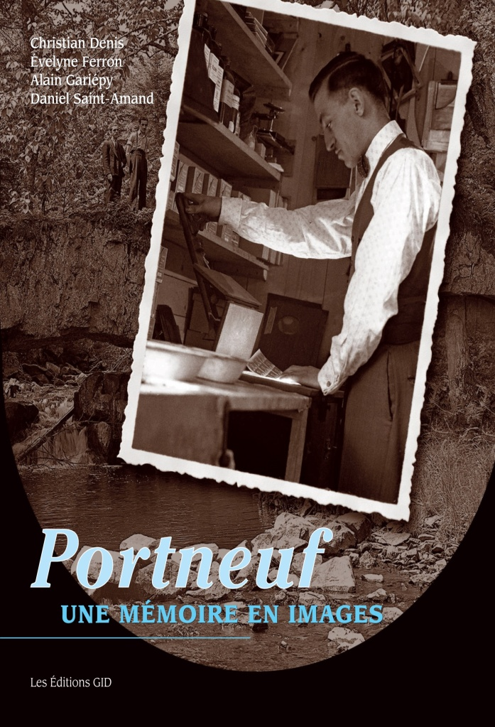Livre Portneuf, une mémoire en images